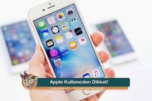 apple kullanicilari dikkat kanguru haber com 990x660 300x200 - Apple Kullanıcıları Dikkat!