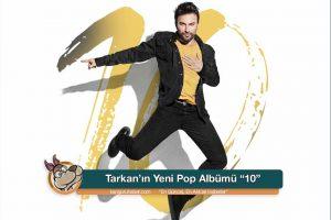 """tarkanin yeni pop albumu 10 kanguru haber com 990x660 300x200 - Tarkan'ın Yeni Pop Albümü """"10"""""""